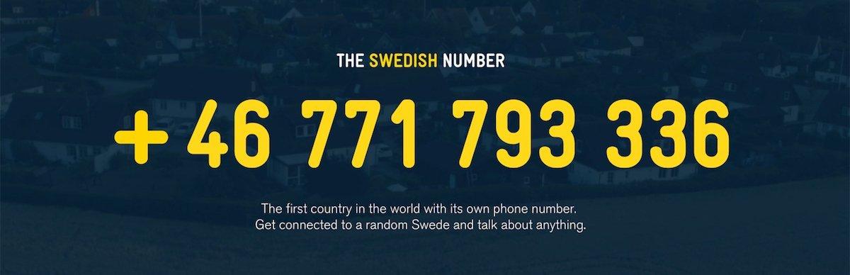 Schweden hat eine eigene Telefonnummer: anrufen und mit einem beliebigen schwedischen Bürger quatschen